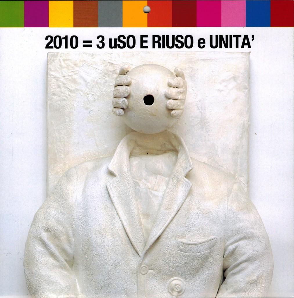 CALENDARIO 2010 = 3 uSO E RIUSO e UNITA'
