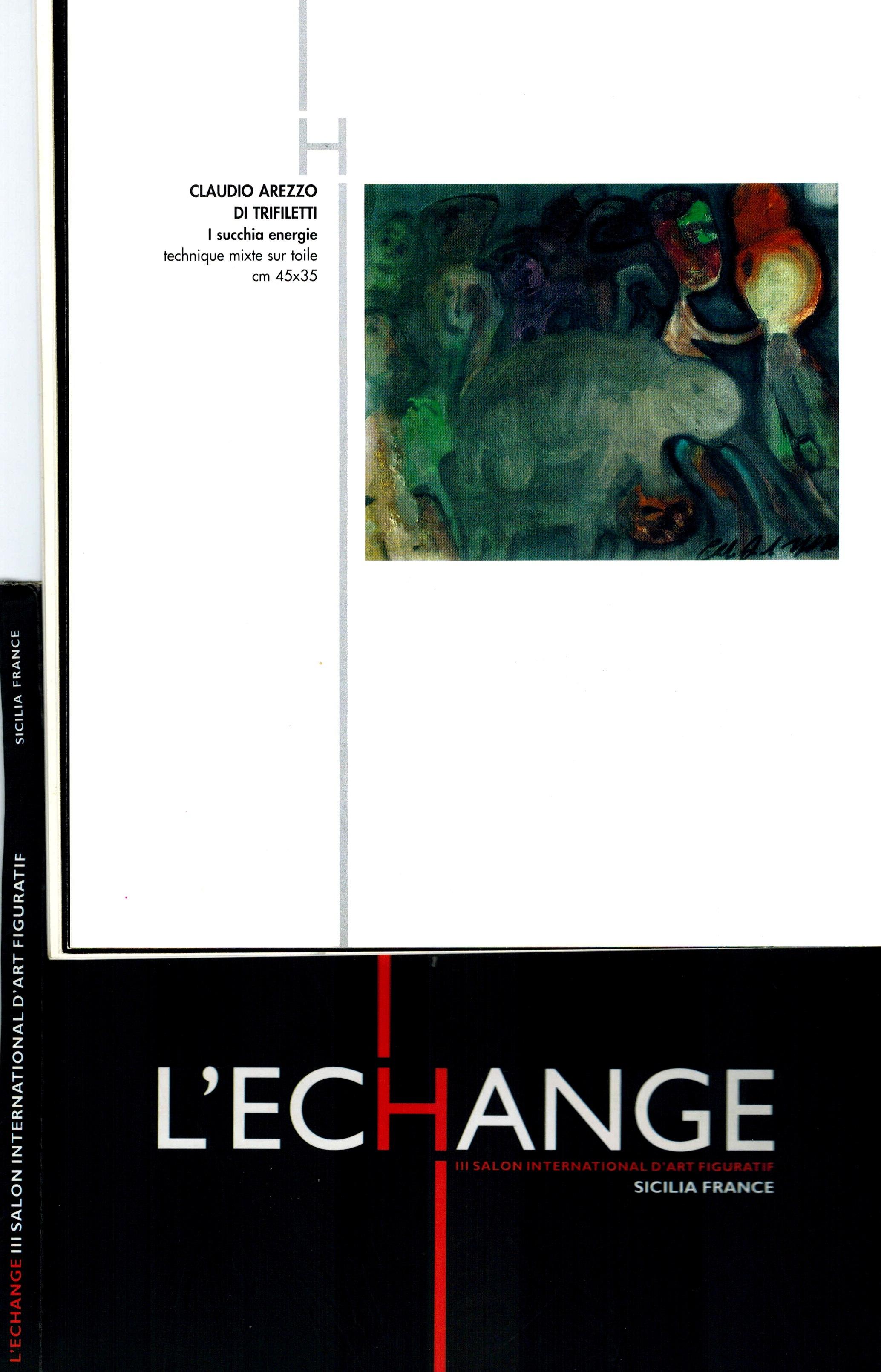 "L'ECHANGE ""III SALON INTERNATIONAL D'ART FIGURATIF "" - 9.23 OCTOBRE 2004"
